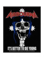 Aufnäher Airbourne Its Better To Die Young
