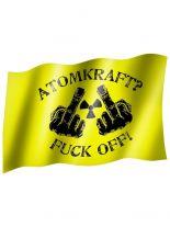 Fahne Atomkraft Fuck Off